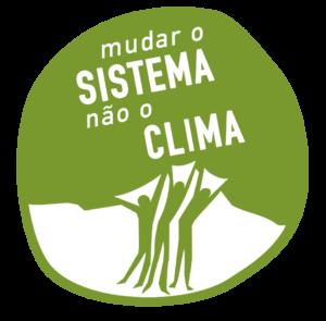 mudar o sistema não o clima